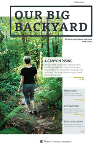 Check out Metro's new magazine, Our Big Backyard
